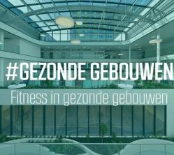 Is dit de nieuwe manier van fitness voor gezonde gebouwen?