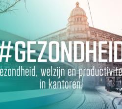 Gezondheid, Welzijn & Productiviteit in Kantoren op DGBC congres